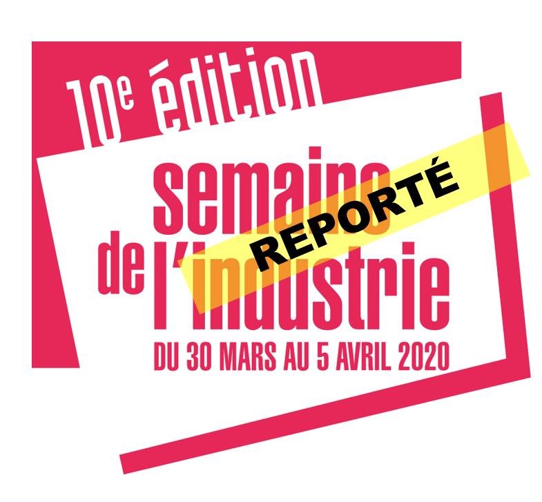 Report de la Semaine de l'Industrie