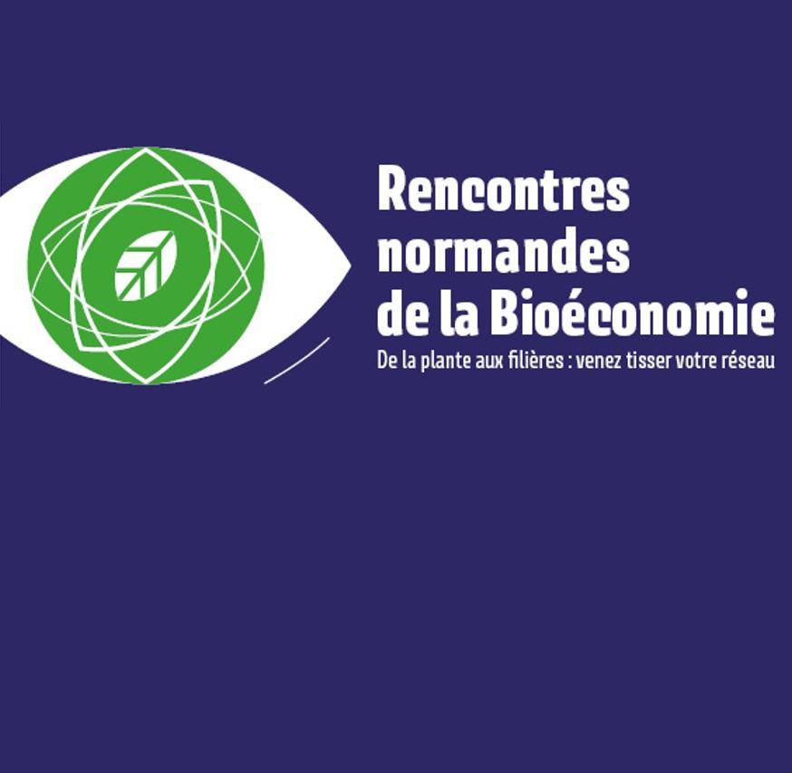 Rencontres normandes de la Bioéconomie le 21 janvier