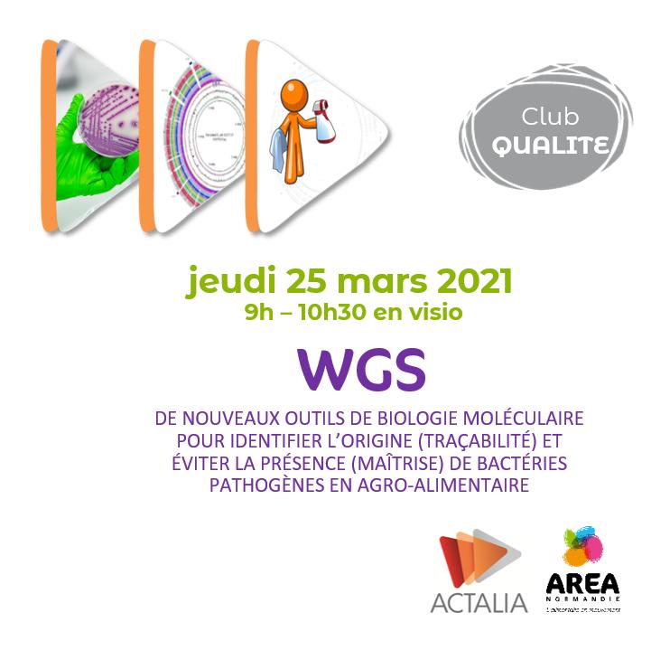 Club qualité «wgs, de nouveaux outils de biologie moléculaire» le 25 mars