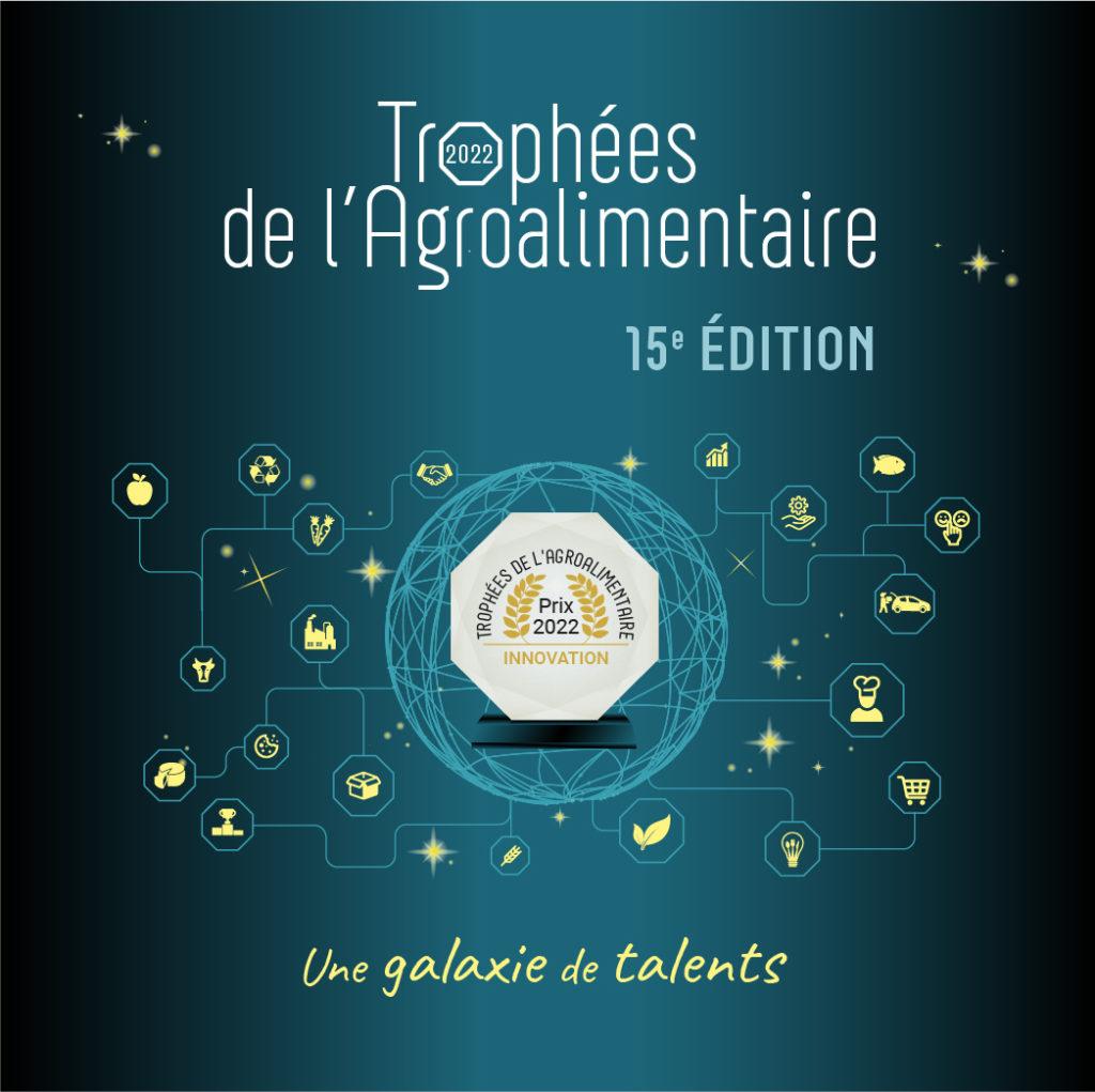 15E EDITION DES TROPHEES DE L'AGROALIMENTAIRE : ouverture des candidatures !