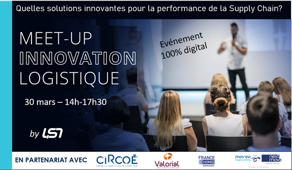 Meet up « Des solutions innovantes au service de la performance de la Supply Chain » le 30 mars