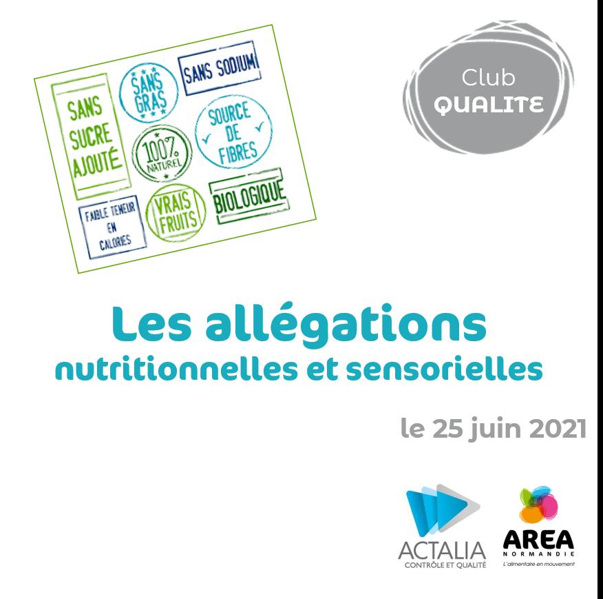 Club Qualité «Les allégations nutritionnelles et sensorielles» le 25 juin