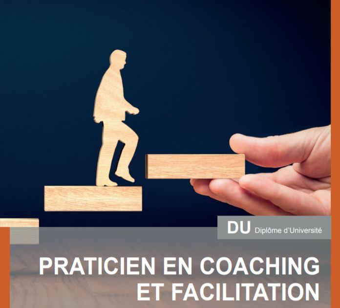 Découvrez le Diplôme d'Université «Praticien en coaching et facilitation»
