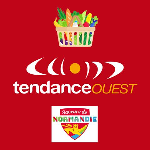 Les adhérents SAVEURS DE NORMANDIE à l'honneur sur Tendance Ouest !