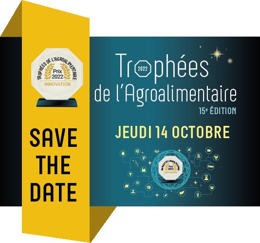 Soirée de Promulgation 15e édition des Trophées de l'Agroalimentaire